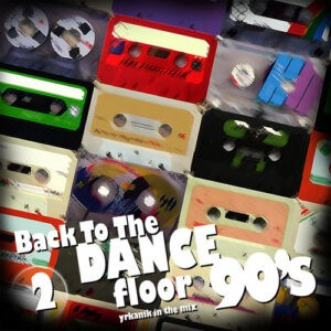 [CD050] Back To The Dance Floor v2 [mixed by yrkanik] 2009