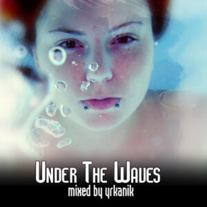 [CD135] Under The Waves [mixed by yrkanik] 2010