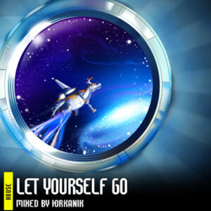 [CD168] Let Yourself Go [mixed by yrkanik] 2011