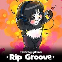 [CD093]-Rip-Groove-[mixed-by-yrkanik]-2010