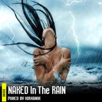 [CD173]-Naked-In-The-Rain-[mixed-by-yrkanik]-2011
